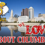 Top 10 Things We Love About Columbus