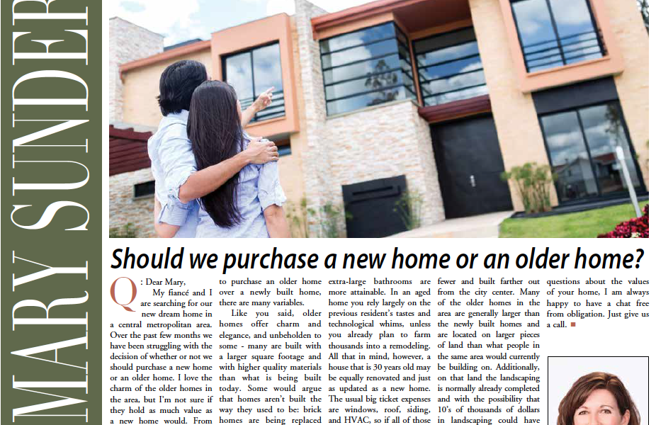 Should we purchase a new home or an older home?