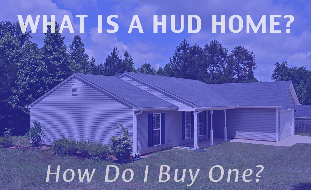 What is a HUD Home & How Do I buy one? (text on house)